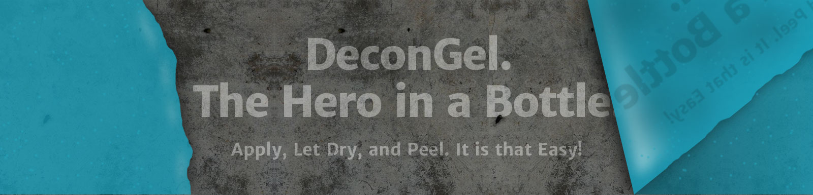 Decongel. The Hero in a Bottle. Apply, let dry and peel. It is that easy.